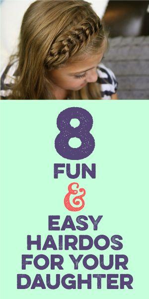 8 Fun & Easy Hairdos For Your Daughter