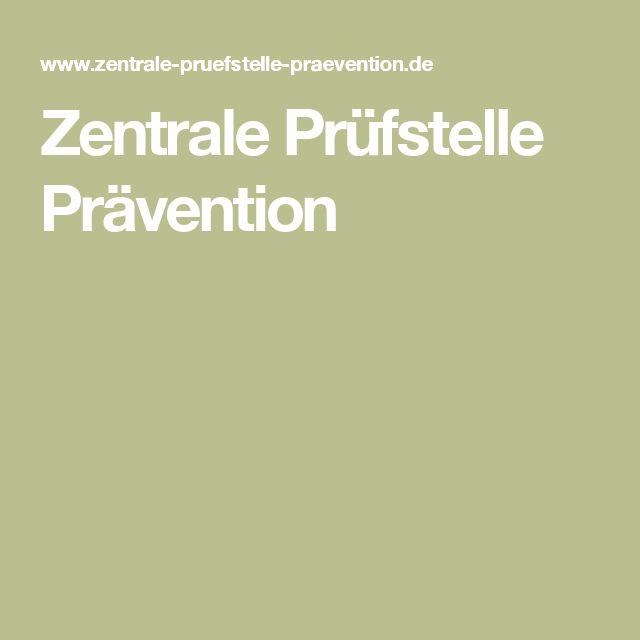 Zentrale Prüfstelle Prävention