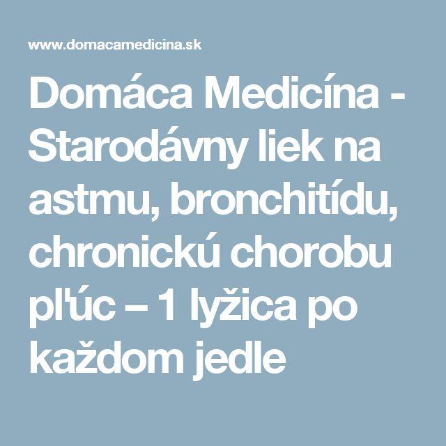 Domáca Medicína - Starodávny liek na astmu, bronchitídu, chronickú chorobu pľúc – 1 lyžica po každom jedle