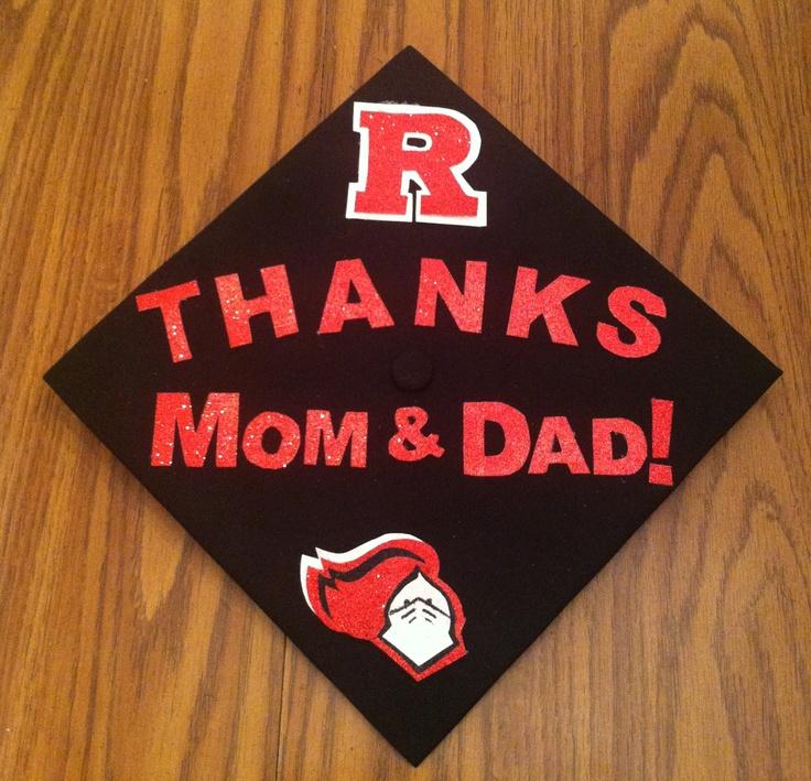 Rutgers Graduation Cap Thanks Mom And Dad Fun Things