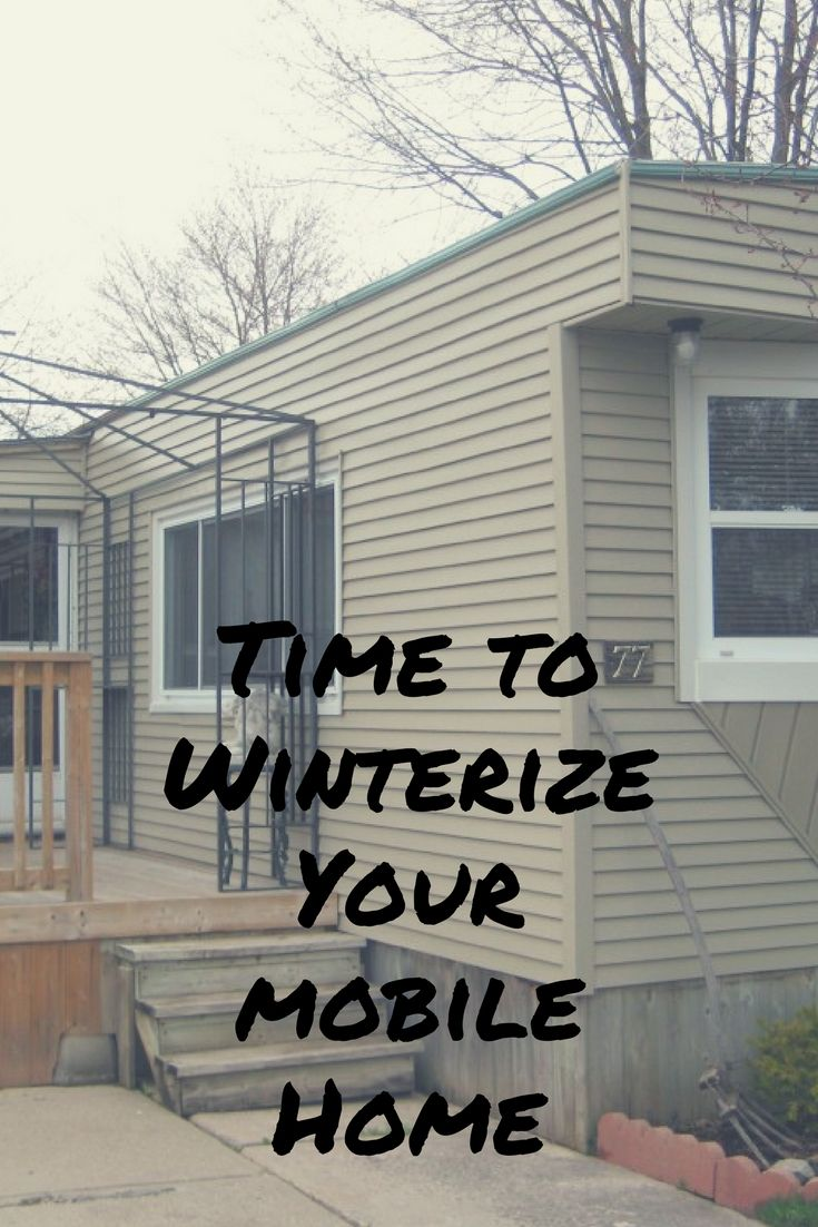 hight resolution of fall time to winterize your mobile home