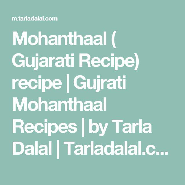 Mohanthaal ( Gujarati Recipe) recipe | Gujrati Mohanthaal Recipes | by Tarla Dalal | Tarladalal.com | #635