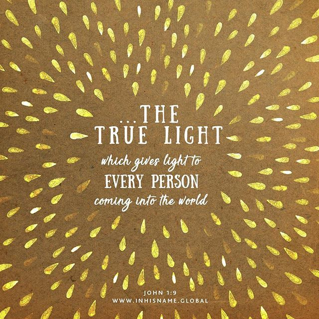 John 1:9 speaks about Jesus being the true Light which gives light to every man coming into the world. Jesus is light-giving Light. What does this mean? In short, when Jesus gives, He gives Himself. Could there be a more precious gift?