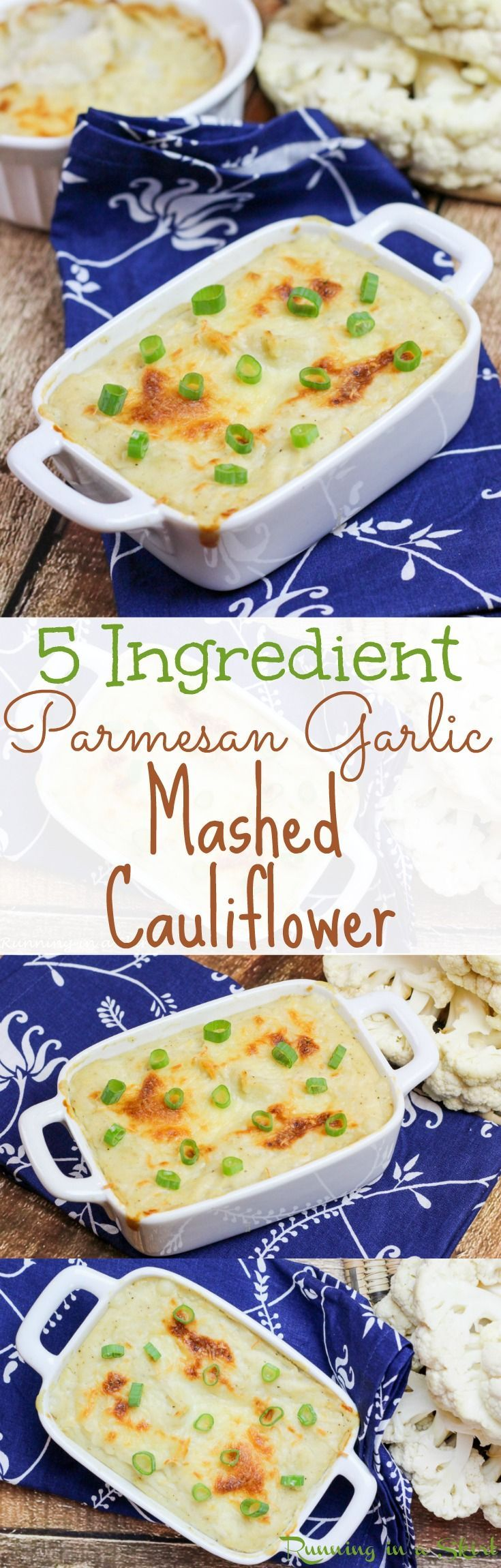 The Best 5 ingredient Parmesan Garlic Mashed Cauliflower recipe. Easy, baked and cheesy! Great healthy, low carb, skinny substitute for mashed potatoes! Love the cheese and greek yogurt in this! A quick, simple and healthy clean eating side dish. Includes detailed how to make instructions. Bake to get the crispy brown crust and can mix with a blender without food processor /  Running in a Skirt
