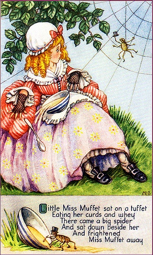 Little Miss Muffett.