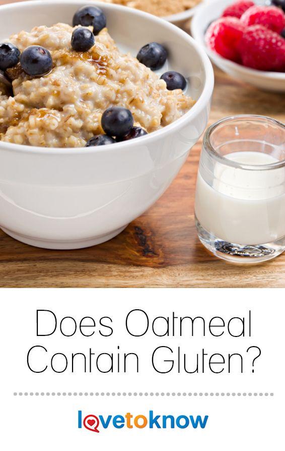 Does Oatmeal Contain Gluten? | Gluten free diet plan ...