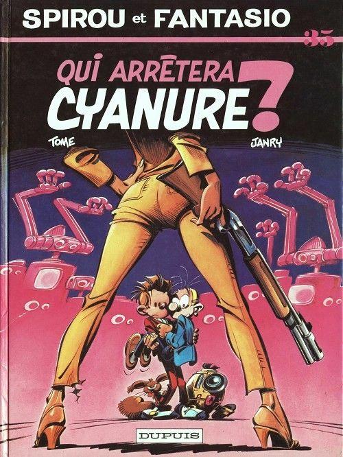 Spécial 75 ans de Spirou : « Spirou et Fantasio » T35 (« Qui arrêtera Cyanure ? ») par Janry et Tome | BDZoom.com