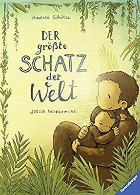 Der größte Schatz der Welt: Amazon.de: Andrea Schütze, Joëlle Tourlonias: Bücher