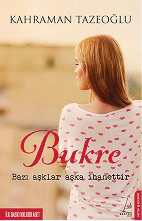 Ne Kitap Okusak: Bukre- Kahraman Tazeoğlu