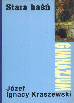 Stara baśń, Józef Ignacy Kraszewski, I. Szeremet, b. r. wyd., http://www.antykwariat.nepo.pl/stara-basn-jozef-ignacy-kraszewski-p-13757.html