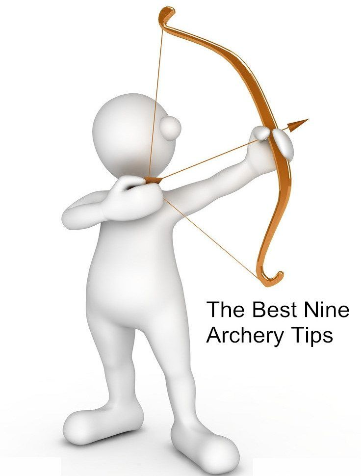 the best 9 archery tips