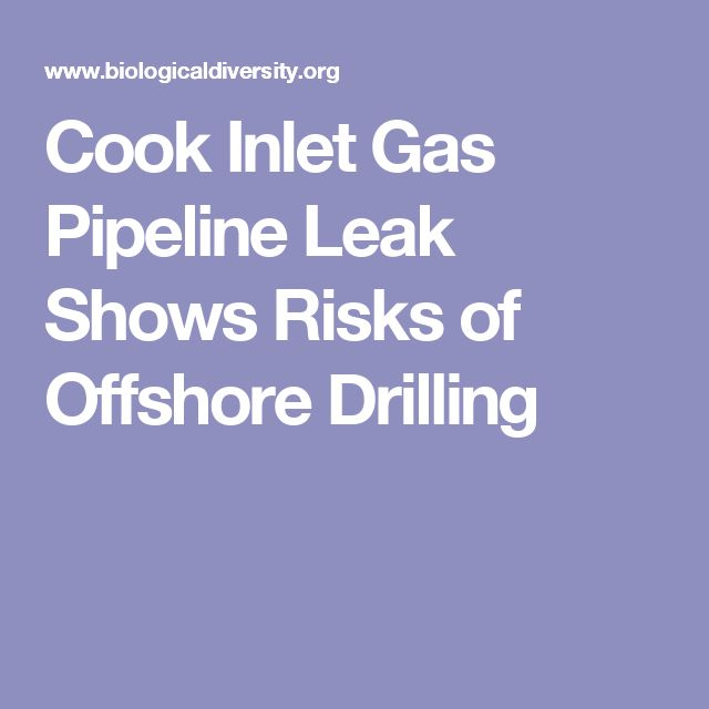 Cook Inlet Gas Pipeline Leak Shows Risks of Offshore Drilling
