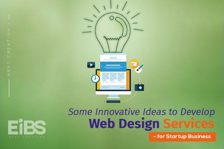 Here Are Some Innovative Ideas To Develop A Webdesign Services For Business Visit Http Bit Ly 2sysxg0 Ei Web Design Start Up Business Web Design Services