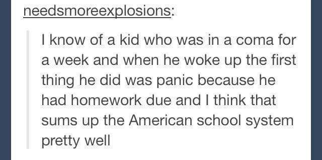 That would be me... I remember being I. The hospital and being mad that my mom wouldn't bring my homework for me to do