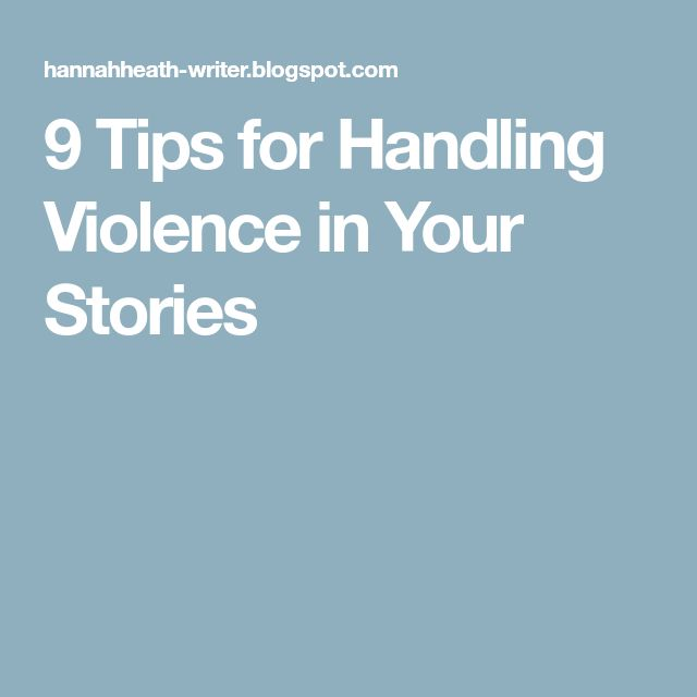 9 Tips for Handling Violence in Your Stories