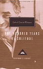 One Hundred Years of Solitude (and many many other of his books) by Gabriel García Márquez
