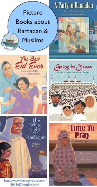 More Great Picture Books about Ramadan and Muslim Culture | The Logonauts @thelogonauts