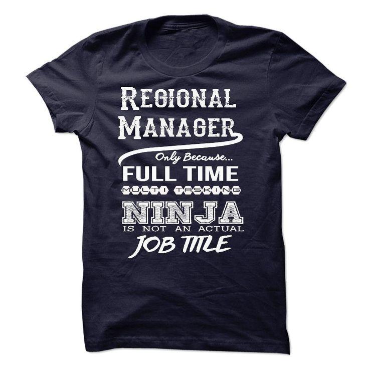 Ninja Regional Manager T-Shirt T Shirt, Hoodie, Sweatshirt