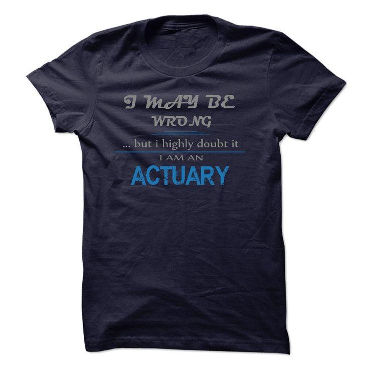 ACTUARYi am a/an ACTUARYACTUARY T-shirt