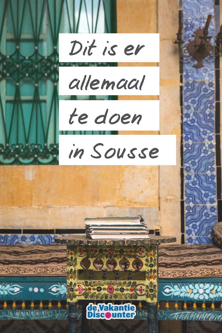 Dit Is Er Allemaal Te Doen In Sousse Sousse Tunesie Reizen