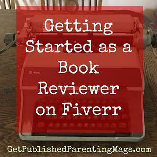 Make Money to Write About Your Kids: #Book Review Gigs for Clients on #Fiverr