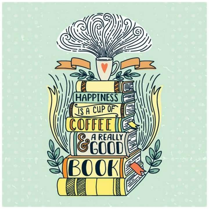 Happiness is a cup of coffee and a really good book, any day of the year! #readinggoals #happinessquotes