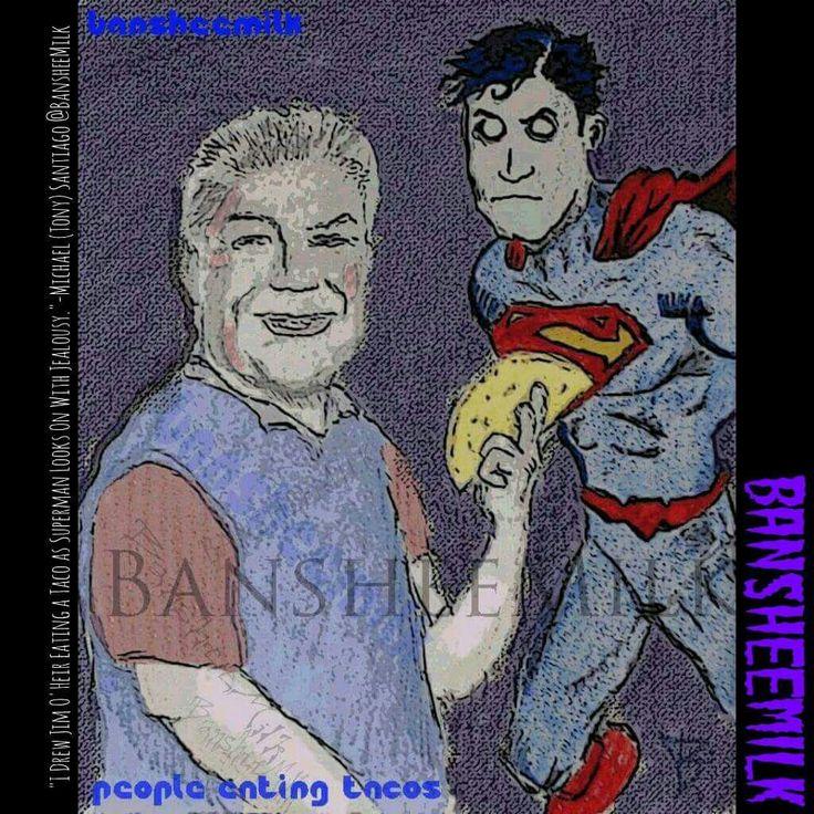 I drew Jim O'Heir eating a Taco as Superman watches with envy #superman #jimoheir #Tacos #artist #art #parksandrec