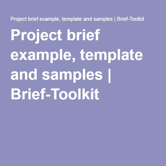 Project brief example, template and samples Brief-Toolkit Web - project brief template