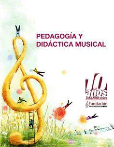 la pedagogía musical como contribución al desarrollo integral del individuo.