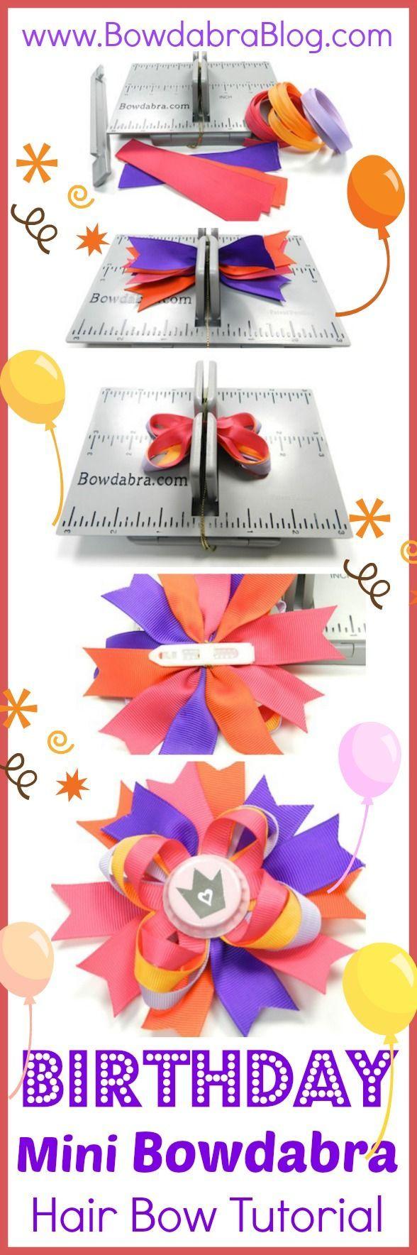 Birthday Mini Bowdabra Hair Bow Tutorial