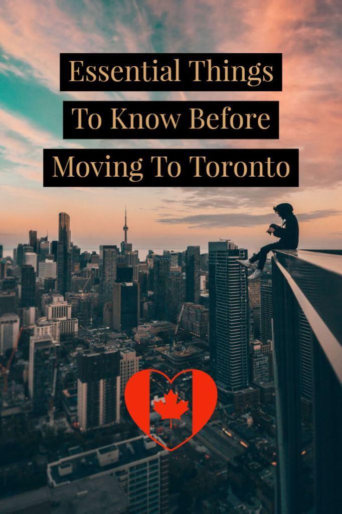 Movingt To Toronto Moving To Toronto Toronto Travel Toronto