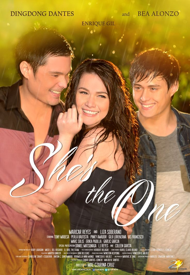 She's The One [2013] Starring: DingDong Dantes, Enrique Gil & Bea Alonzo
