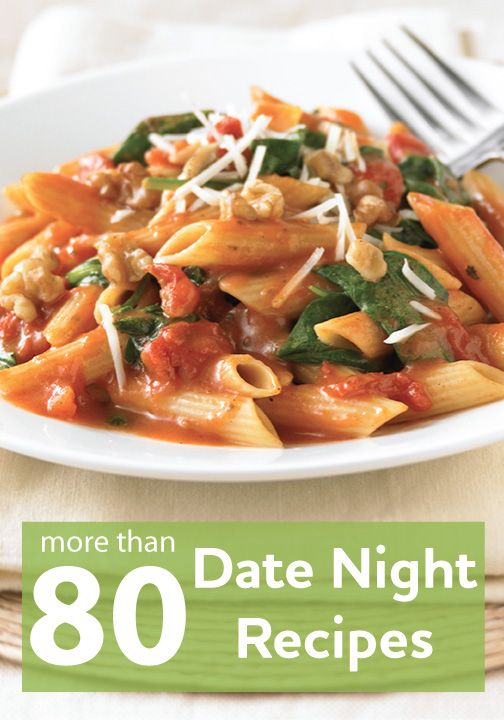 Click to try one of our more then 80 date night recipes. They are the perfect size for two!