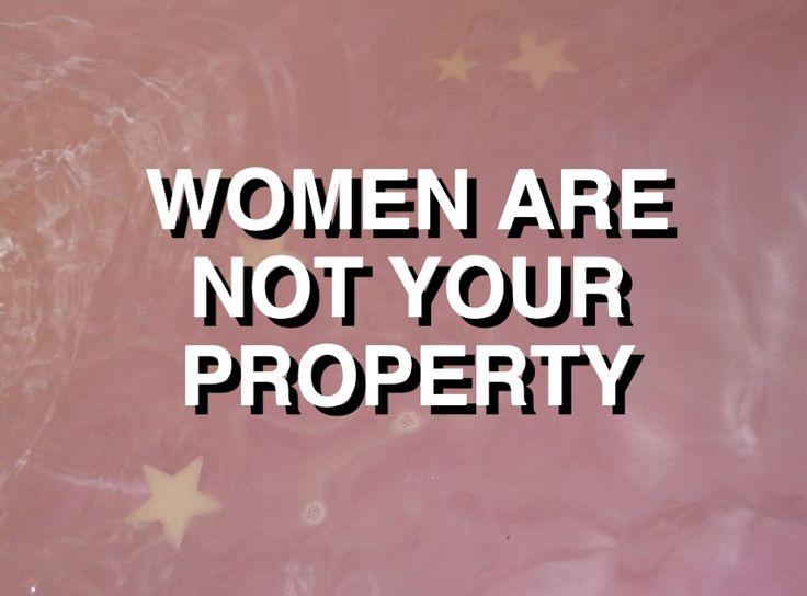 Mulheres não são sua propriedade