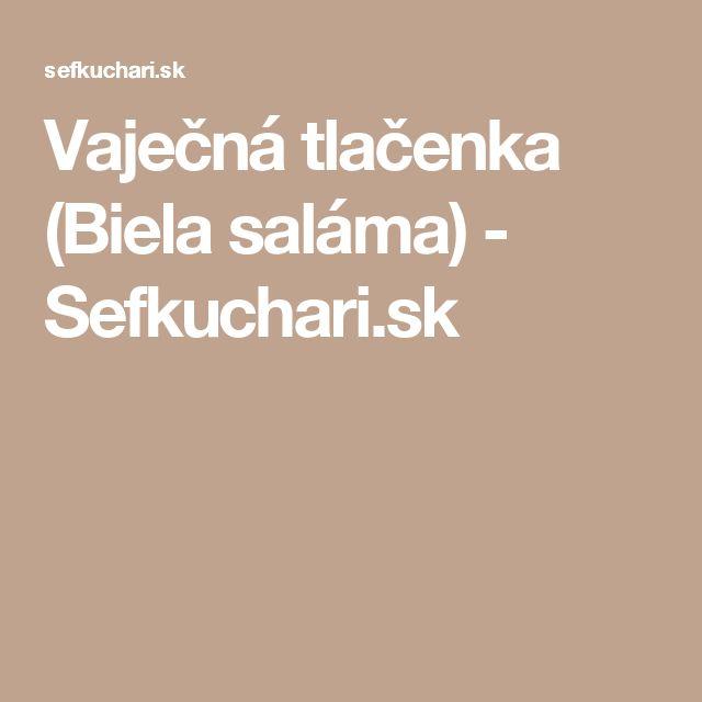 Vaječná tlačenka (Biela saláma) - Sefkuchari.sk