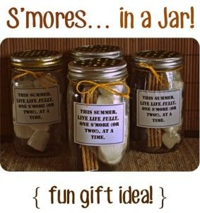 Smores in a Jar Mason Jar Gift All you need for S'mores in a Jar: Wide Mouth Mason jars with lids Chocolate Bars Graham Crackers Marshmallows Cute labels for the jars Ribbon to tie around the top of the jars Paper, fabric or a cute cupcake liners to cover the jar lids