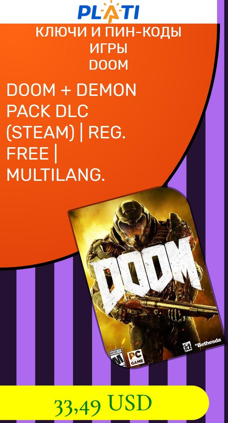 DOOM   DEMON PACK DLC (STEAM) | REG. FREE | MULTILANG. Ключи и пин-коды Игры Doom