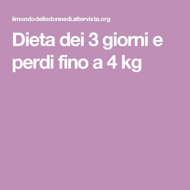 Dieta dei 3 giorni e perdi fino a 4 kg