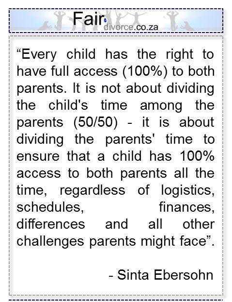 Children's right to 100% Co-Parenting, Co-Parenting, Custody, Shared Parenting, Fair Divorce, Divorce, Divorce Mentor, Divorce Advice, Parental Alienation,