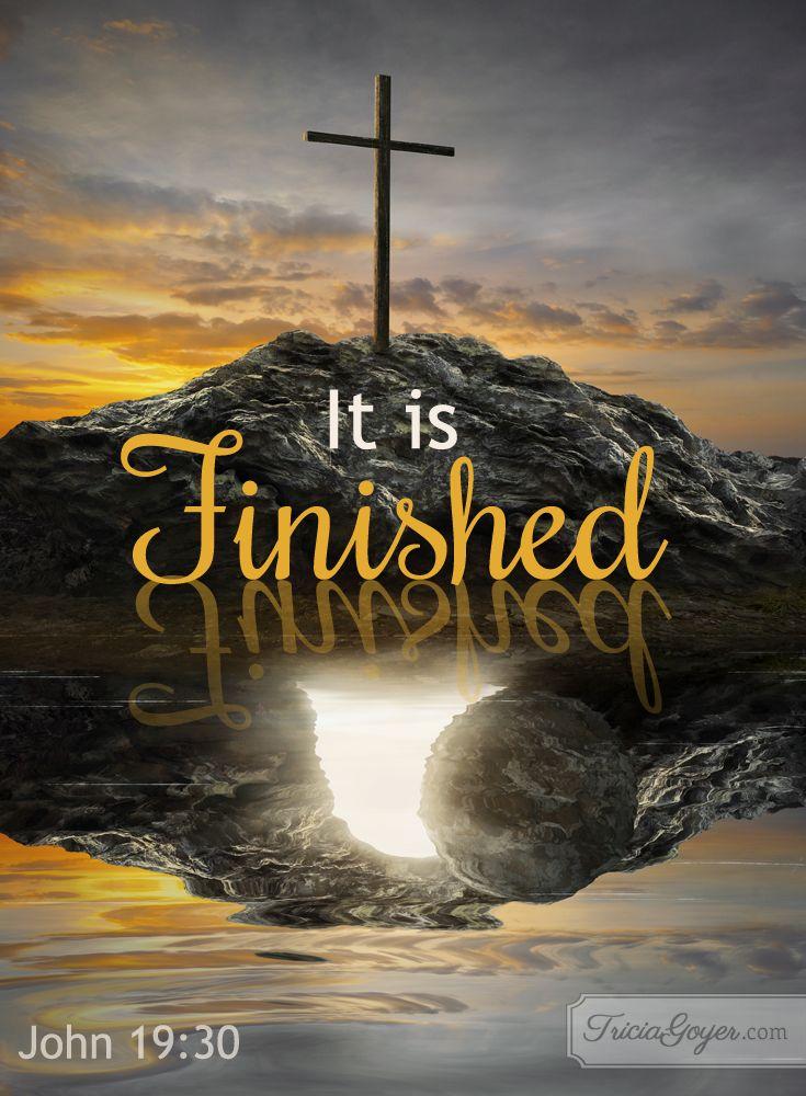 It is Finished | John 19:28 - 20:10