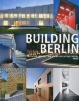 Building Berlin : The Latest Architecture in and out of the Capital. Vol. 5. http://encore.fama.us.es/iii/encore/record/C__Rb2517859?lang=spi