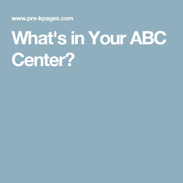 What's in Your ABC Center?