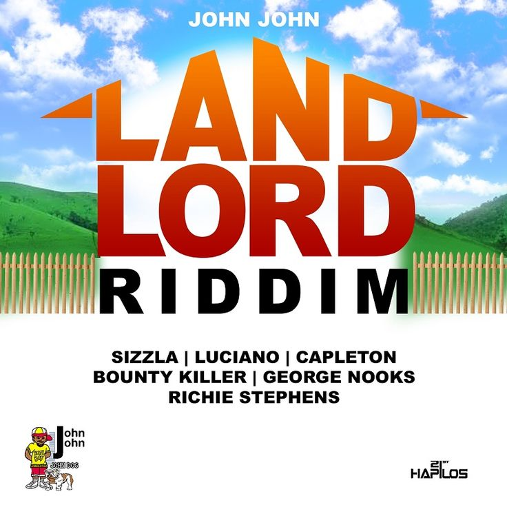 LAND LORD RIDDIM [FULL PROMO] - JOHN JOHN FREE ZIP DOWNLOAD Tracklist: 01 Bounty Killer – Ghetto Dictionary 02 Capleton – Mi Still A Bun Dem 03 George Nooks – These Are The Things 04 Luciano – By The Fathers Grace 05 Richie Stephens – Penny For Your Thoughts 06 Sizzla – Commandments John John – Land Lord Riddim