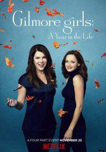 Девочки Гилмор: Времена года (2016): Возрождение сериала о матери и дочери, живущих в провинции, где ничего толком и не происходит.