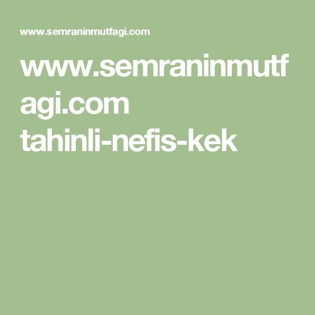 www.semraninmutfagi.com tahinli-nefis-kek