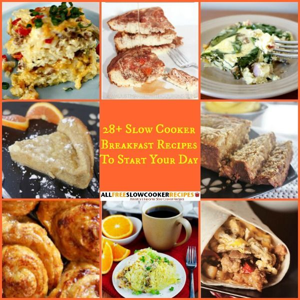 They say that breakfast is the most important meal of the day. Fuel your mind and body, as well as your morning, with 28 Slow Cooker Breakfast Recipes To Start Your Day. This collection contains many slow cooker breakfast recipes, ranging from breakfast casserole recipes to slow cooker oatmeal to french toast casseroles.