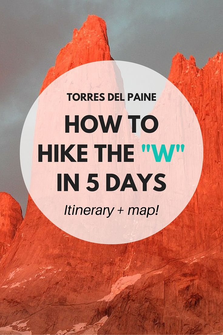 The W circuit is Patagonia's classic trek. Did you know that more than 150,000+ tourists visit Torres del Paine National Park year after year to hike this iconic trail? Yep! Here's our day by day itinerary on how to hike it, including a map, distances and times.