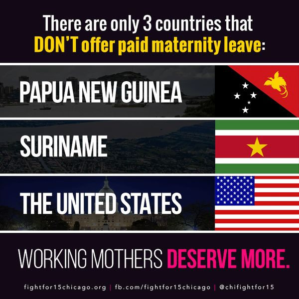 Only 3 countries don't offer paid maternity leave. The U.S. is one of them. #FightFor15