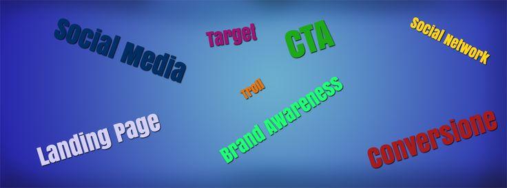Il vocabolario del Social Media Marketing: 20 (+1) parole che devi conoscere - Veronica Gentili