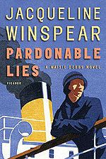 Pardonable Lies, a Maisie Dobbs novel. The first one in the series available at the library..